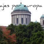 Esztergom: Basílica de Esztergom, qué ver y más curiosidades