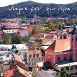 LJUBLJANA: Qué ver en Ljubljana, Eslovenia. ¿Merece la pena?